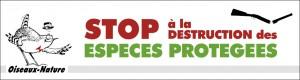Banderole Oiseaux Nature: Stop à la destruction des espèces protégées