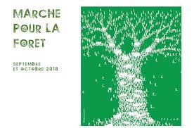 Marche pour la forêt - Septembre Octobre 2018
